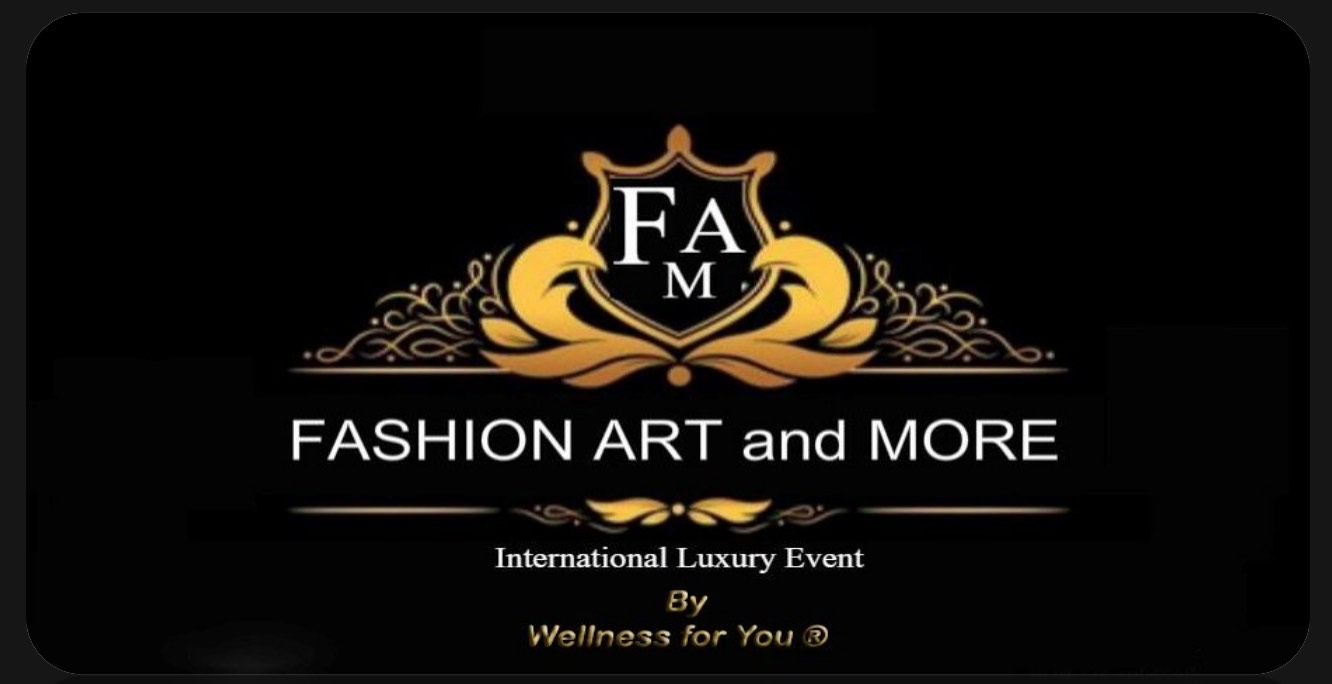 FASHION ART and MORE International Luxury Event 9° Edizione